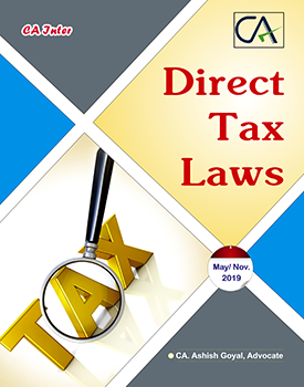 CA Inter Direct Tax Laws Book by CA Ashish Goyal